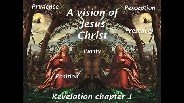 8 Qualities of Christ (Revelation 1:1-20)