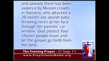 The Evening Prayer - 27 Sep 11 - Israel Already Facing Violent Protests
