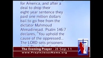 The Evening Prayer - 28 Sep 11 - American Hikers Released from Iran Prison