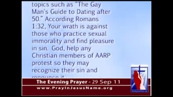"The Evening Prayer - 29 Sep 11 - AARP Uses Member Fees to Advance ""Gay"" Rights"