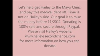 Hope for Hailey. Please Help!