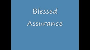 """Blessed Assurance"" by Joe"