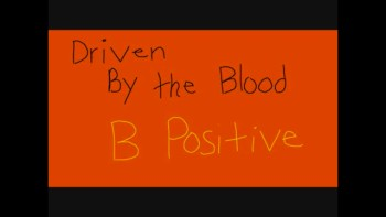 B Positive Driven By The Blood