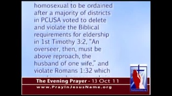 The Evening Prayer - 13 Oct 11 - Presbyterian Church U.S.A. Ordains First Openly Homosexual Minister