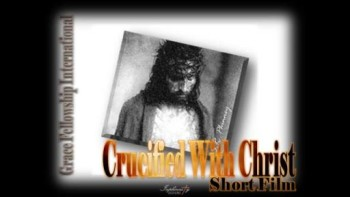 Crucified With Christ (Phillips, Craig Dean)