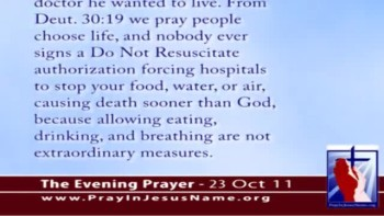 The Evening Prayer - 23 Oct 11 - Hospital Tries to Starve 55-Year-Old Man to Death