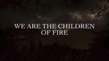 Oh, Sleeper - Children of Fire (Slideshow with Lyrics)