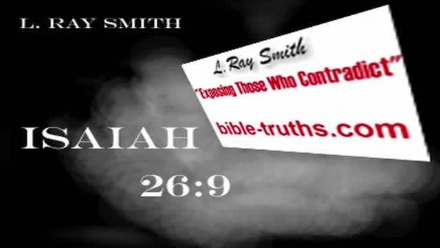 Isaiah 26:9- L. Ray Smith