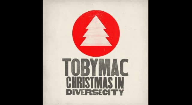 TobyMac-O Come, All Ye Faithful