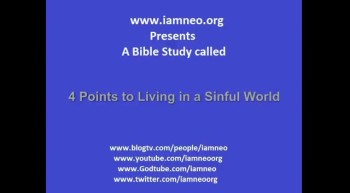 4 Points to Living in a Sinful world