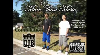 DJB Presents: More Than Music (Tha Compilation) *PROMO*