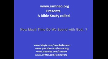 How Much Time Do We Spend With God...?