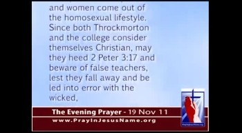 "The Evening Prayer - 19 Nov 11 - ""Christian"" College Professor Promotes Homosexual Sin"