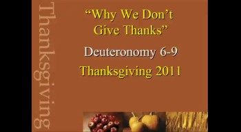 Why We Don't Give Thanks? - 11/20/2011
