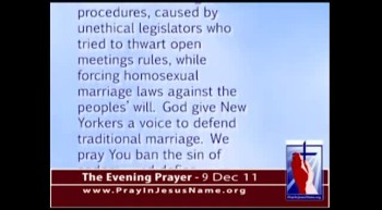 The Evening Prayer - 09 Dec 11 - New York: Court may overturn Homosexual Marriages