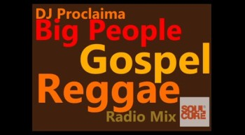 Reggae Gospel - Big People Gospel Reggae Mix