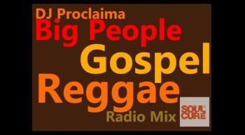 Reggae Gospel - Big People Gospel Reggae Mix