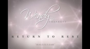Wendy Cherrett: Hallelujah (From the album: Return To Rest)