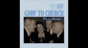 I'm Saved And I Know That I Am - The Mitschke Family Singers