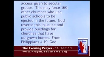 The Evening Prayer -  14 Dec 11 - Supreme Court lets Public Schools ban Churches from renting space