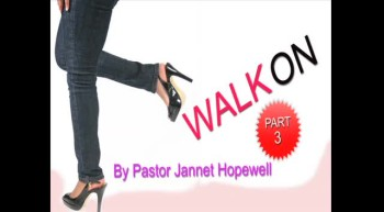 Walk On Part 3
