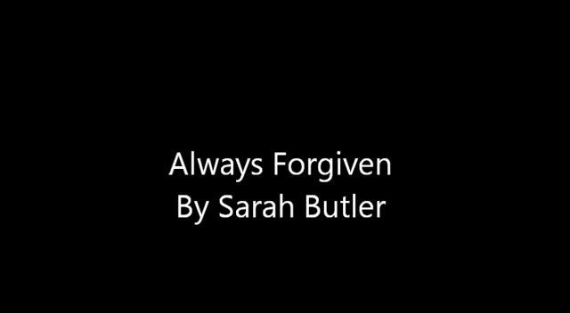 Always Forgiven