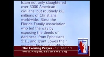 The Evening Prayer - 19 Dec 11 Christians, Shop at Lowes!  Muslims boycotting