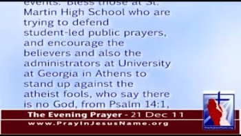 The Evening Prayer - 21 Dec 11 - School Prayer Attacked by Atheists in Georgia