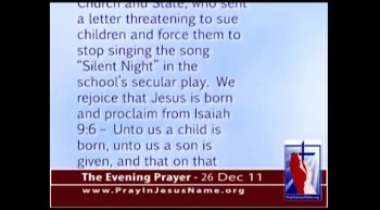 "The Evening Prayer - 26 Dec 11 - Atheists threaten Children: Stop singing ""Silent Night"""