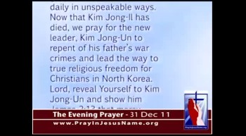 The Evening Prayer - 31 Dec 11 - North Korea's New Leader Still a Communist Dictator