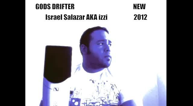Gods Drifter Israel Salazar aka izzi