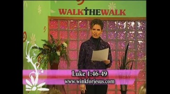 Walk the Walk with Ramona Wink-Being Faithful!-12-28-2011