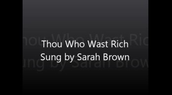 Thou Who Wast Rich