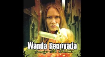 Wanda Renovada La Guardare Podcast