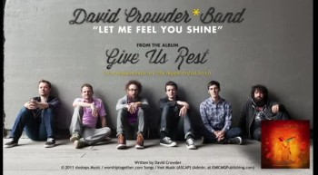 David Crowder*Band - Let Me Feel You Shine (Official Lyric Video)