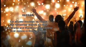 Let All Past Troubles be Forgot [SHORT PLAY VERSION] -- Christian New Years Song