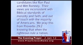 The Evening Prayer - 2 Jan 12 - A Prayer for the Presidential Primaries