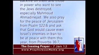 The Evening Prayer - 7 Jan 12 - A Prayer for Israel and Iran