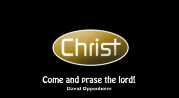 Come and Prase the Lord!