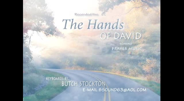 HANDS OF DAVID- Butch Stockton