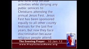 The Evening Prayer - 10 Jan 12 - ACLU Demands County Stop Equal Funding for Christian Events 
