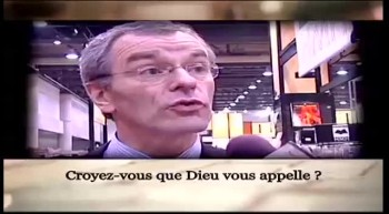 Croyez-vous que Dieu vous appelle ?