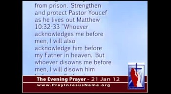 The Evening Prayer - 21 Jan 12 - Iran:  Pastor Refuses to Bow to Mohammed in exchange for Jail Release