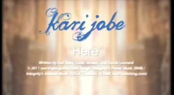 Kari Jobe - Here (Official Lyric Slideshow)
