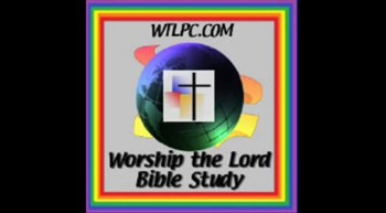 Welcome to Worship the Lord Bible Study