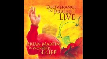 Brian Martin & Worship For Life - Sing Praises