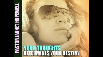 Your Thought Determine Your Destiny