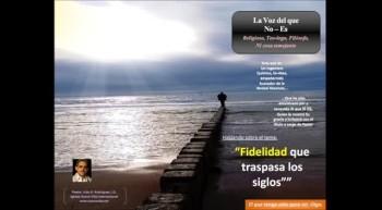 Fidelidad que traspasa los siglos.  Pastor Julio Rodriguez. La voz del que no es