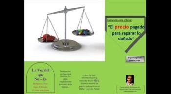El precio pagado para reparar lo dañado.  Pastor Julio Rodriguez. La voz del que no es