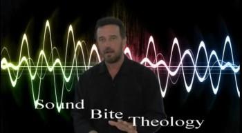 Sound Bite Theology
